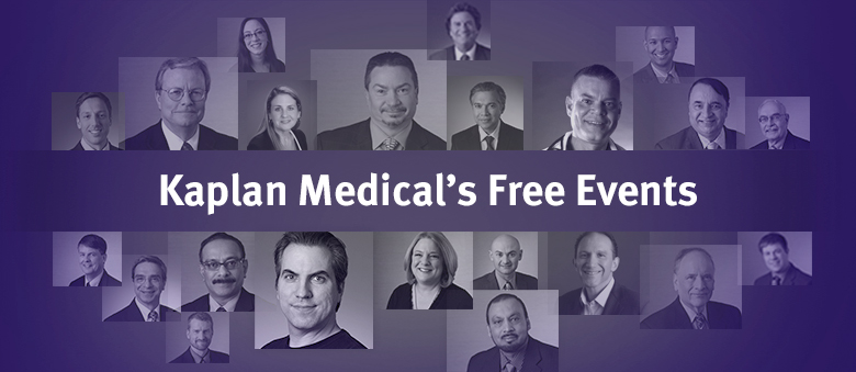 Kaplan Medical's Free Events