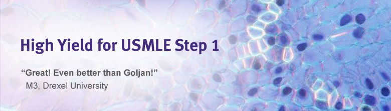 High Yield for USMLE Step 1