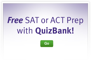 Free SAT or ACT Prep with QuizBank!