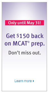 Only until May 31! Get $150 back on MCAT prep.