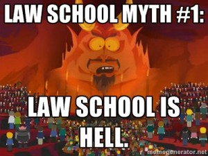 Law School Myth: Law School is Hell