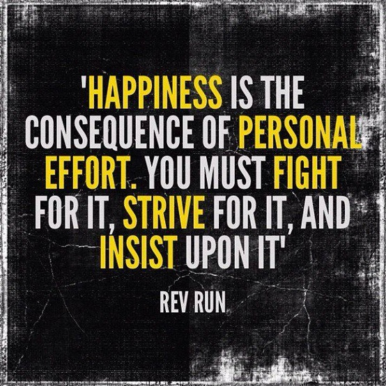 happiness means effort