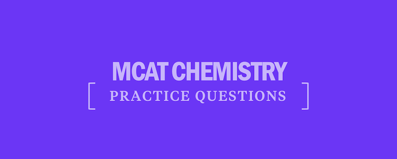 mcat-chemistry-practice-questions