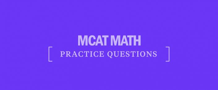 mcat-math-practice-questions