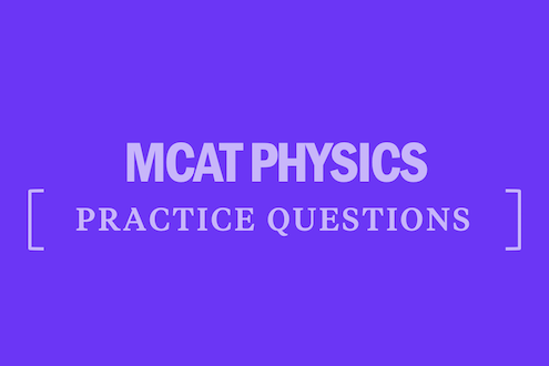 mcat-physics-practice-questions