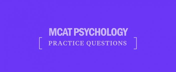 mcat-psychology-practice-questions