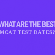 what-are-the-best-mcat-test-dates