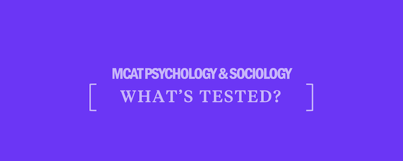 whats-tested-mcat-psychology-sociology