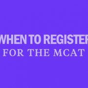 when-to-register-for-the-mcat