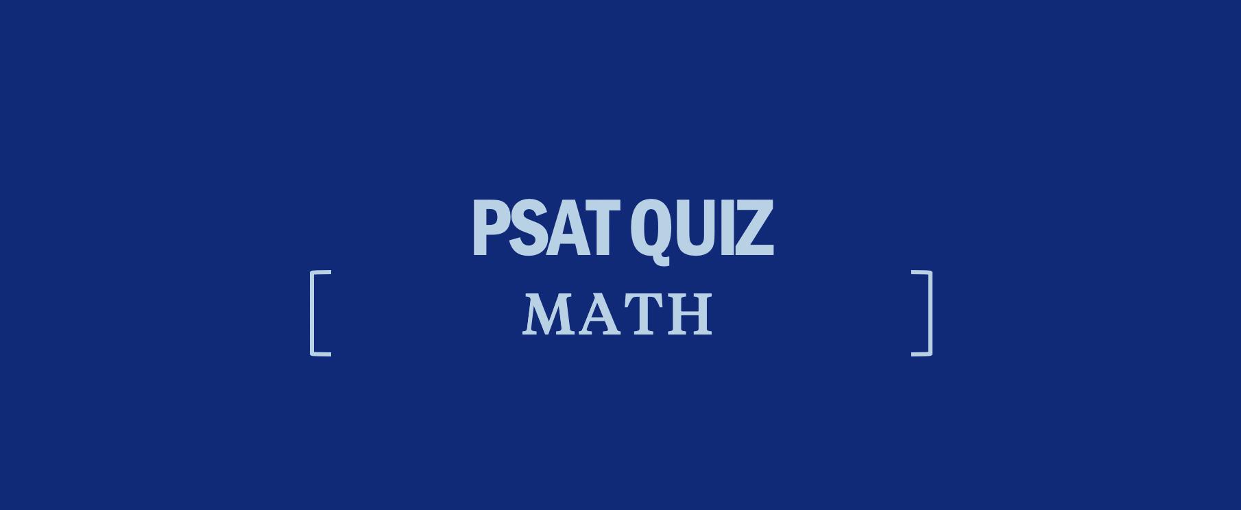 PSAT Math Quiz: Functions - Kaplan Test Prep