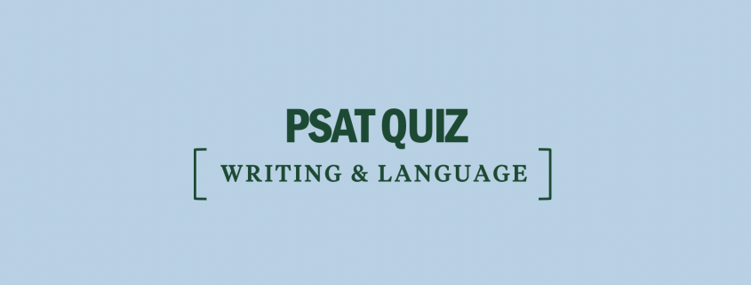 psat-quiz-writing-and-language
