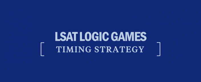 lsat-logic-games-timing-strategy-tips