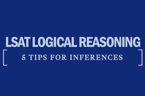 lsat-logical-reasoning-5-tips-inferences