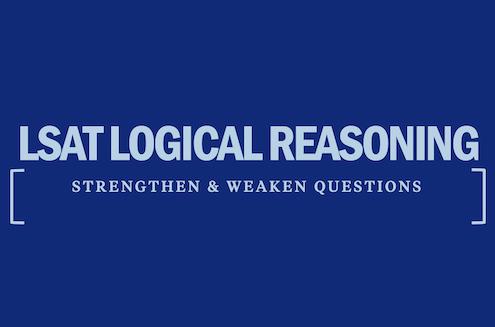 lsat-logical-reasoning-strengthen-weaken-questions