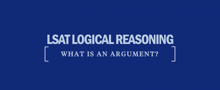 lsat-logical-reasoning-what-is-an-argument