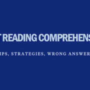 lsat-reading-comprehension-tips-strategies-wrong-answers