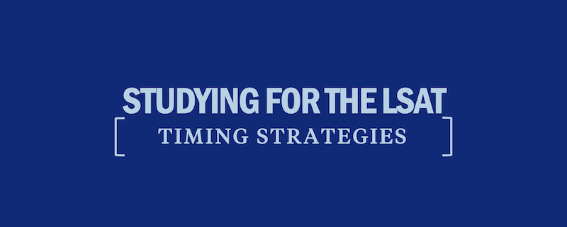 studying-for-the-lsat-timing-strategies
