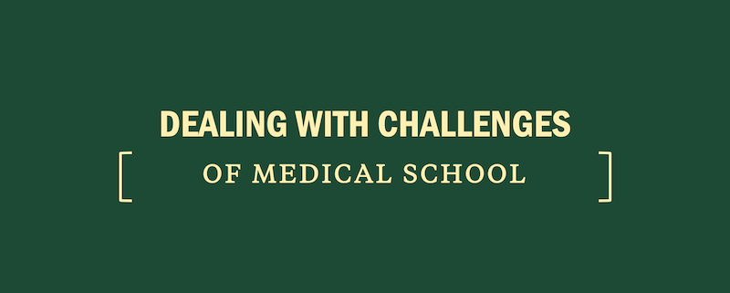 dealing-with-challenges-medical-school