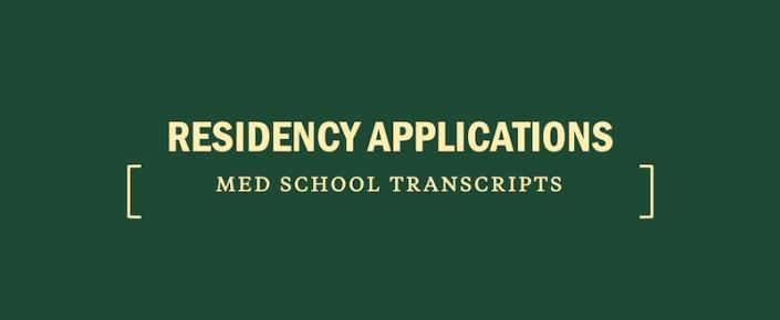 residency-applications-medical-school-transcripts
