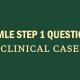 usmle-step-1-clinical-case-questions