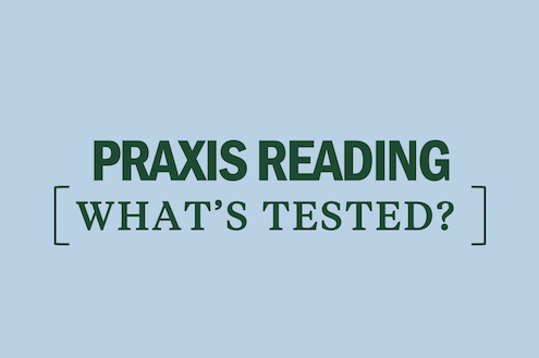 praxis-reading-whats-tested