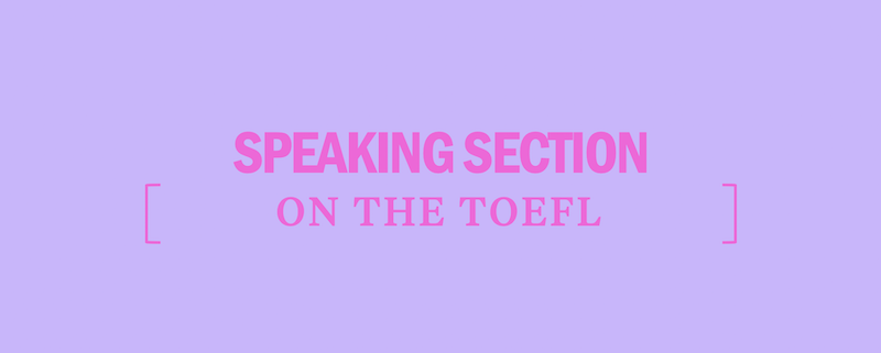 toefl-speaking-section