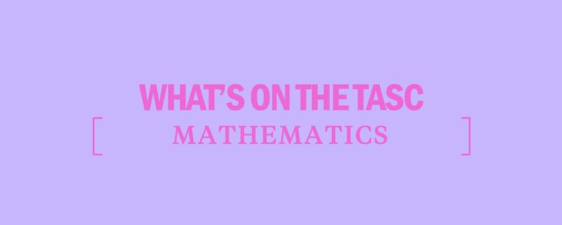 whats-on-tasc-mathematics