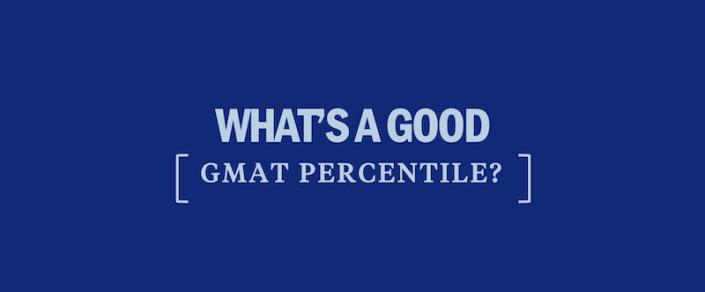 whats-a-good-gmat-percentile