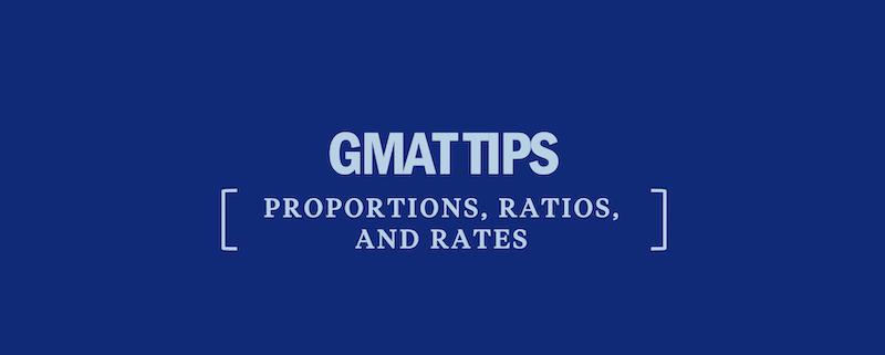 gmat-tips-proportions-ratios-rates-math