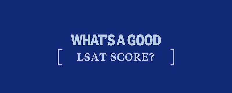 good-lsat-score