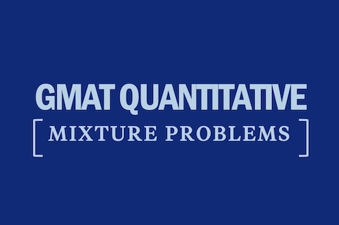 gmat-quantitative-mixture-problems