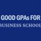 good-gpa-for-business-school