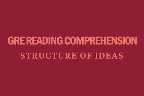 gre-reading-comprehension-structure-of-ideas-questions