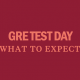 gre-test-day-what-to-expect