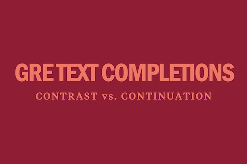 gre-text-completion-questions-contrast-vs-continuation