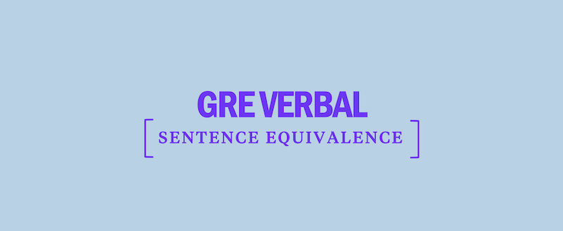 GRE Verbal: Sentence Equivalence - Kaplan Test Prep