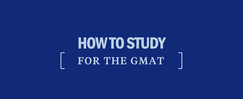 how-to-study-for-the-gmat