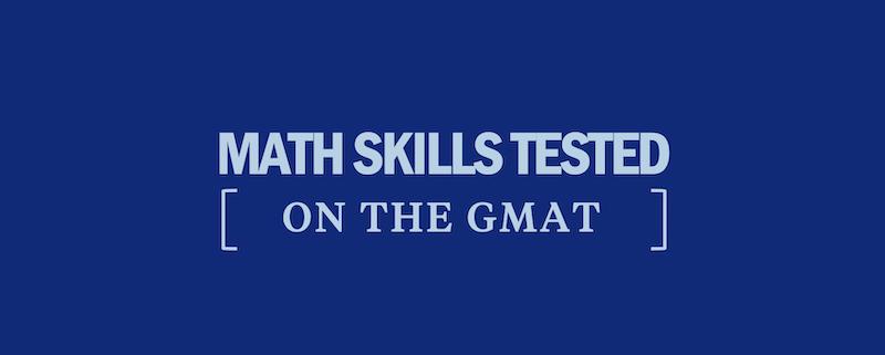 math-skills-tested-gmat