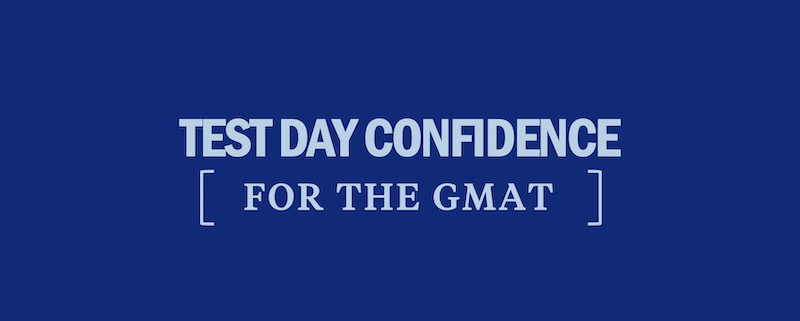 test-day-confidence-for-the-gmat