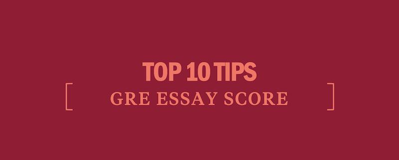 top-tips-gre-essay-score