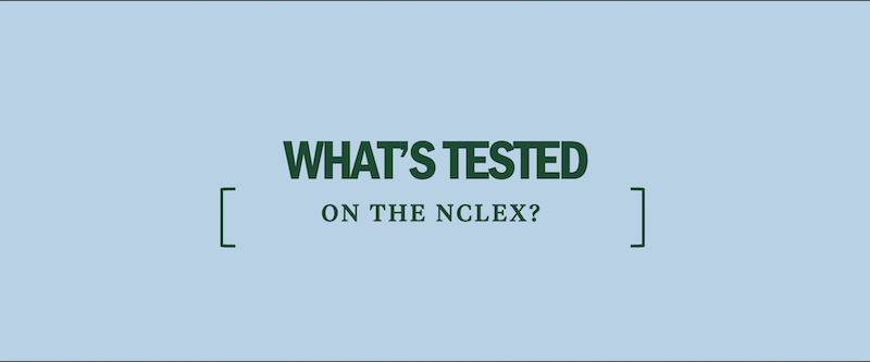 What's Tested on the NCLEX-RN? - Kaplan Test Prep