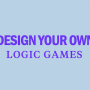 design-your-own-logic-games-lsat-prep