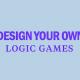 design-your-own-logic-games-lsat-prep