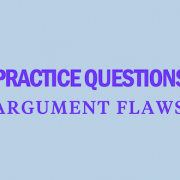 practice-questions-argument-flaws-lsat-strategy-tips-prep