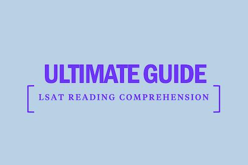 ultimate-guide-lsat-reading-comprehension