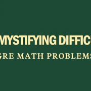 demystifying-difficult-gre-math-problems