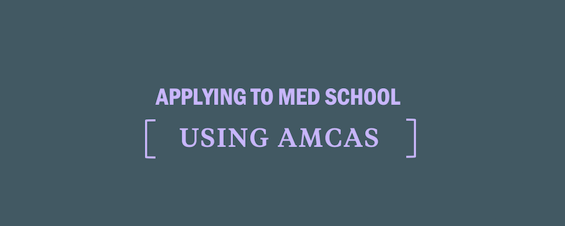 applying-to-medical-school-using-amcas