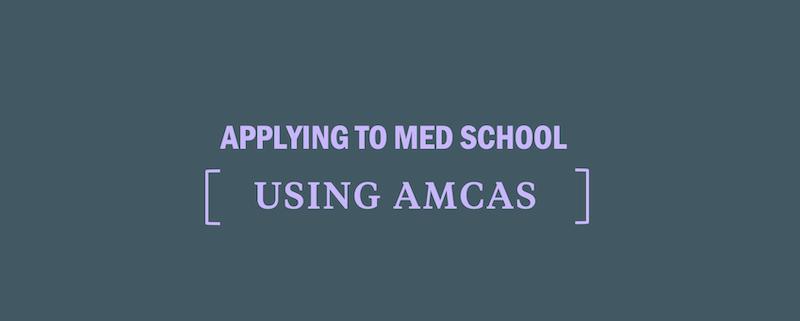 applying-to-medical-school-using-amcas