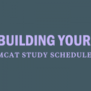 build-your-mcat-study-guide-schedule-plan-prep-tips