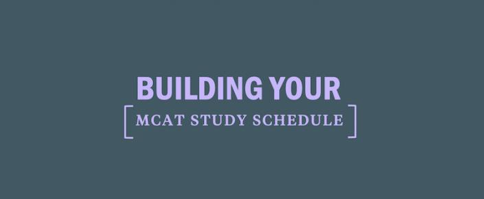 build-your-mcat-study-guide-schedule-plan-prep-tips